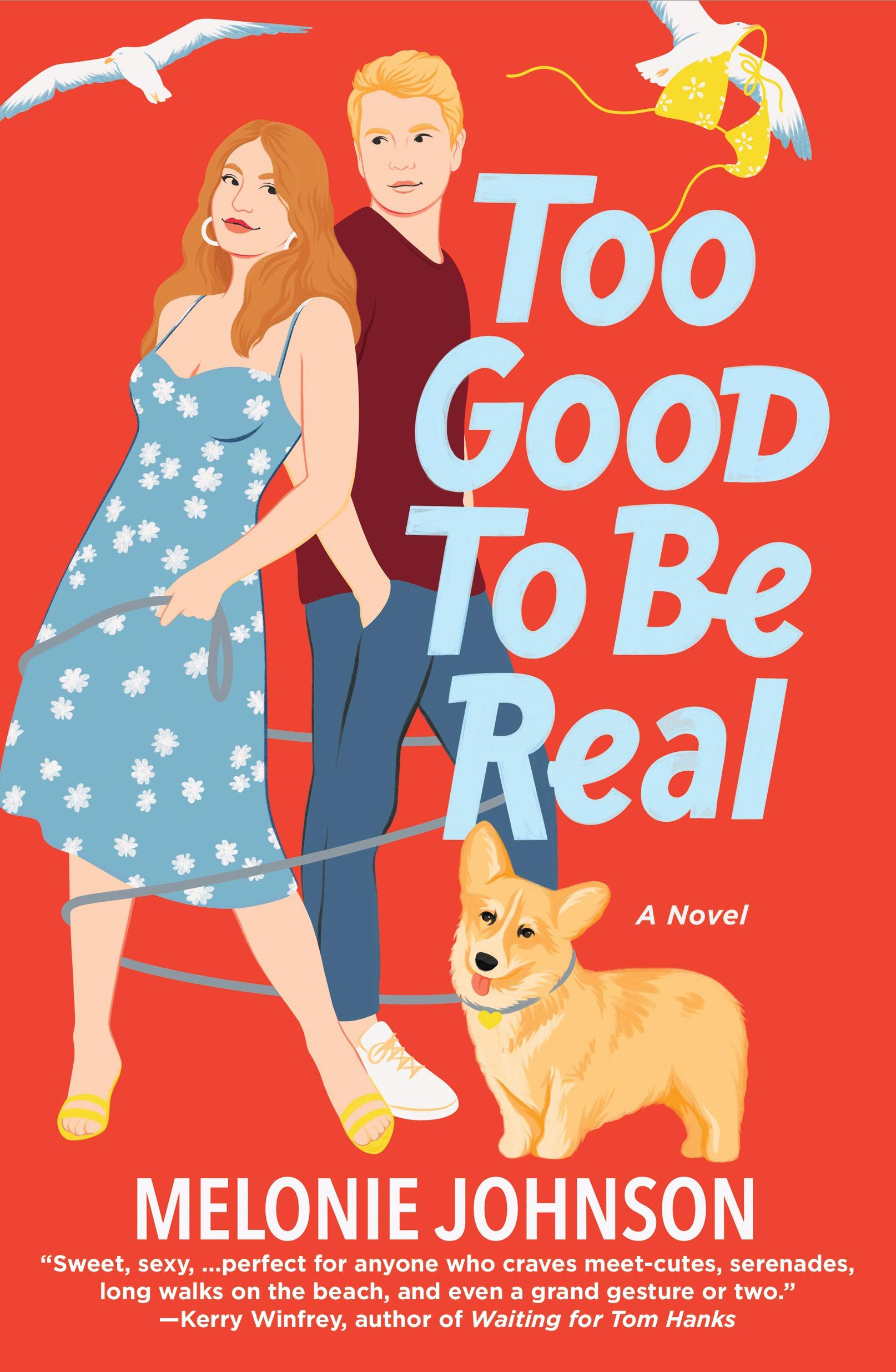 Too Good to be Real from Fake Dating Books 2021 | bookriot.com