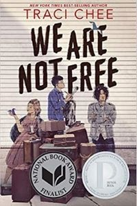 We Are Not Free by Traci Chee cover