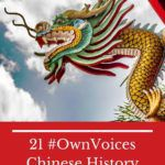 21 #OwnVoices Chinese History Books