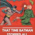 That Time Batman Solved All Crime Forever