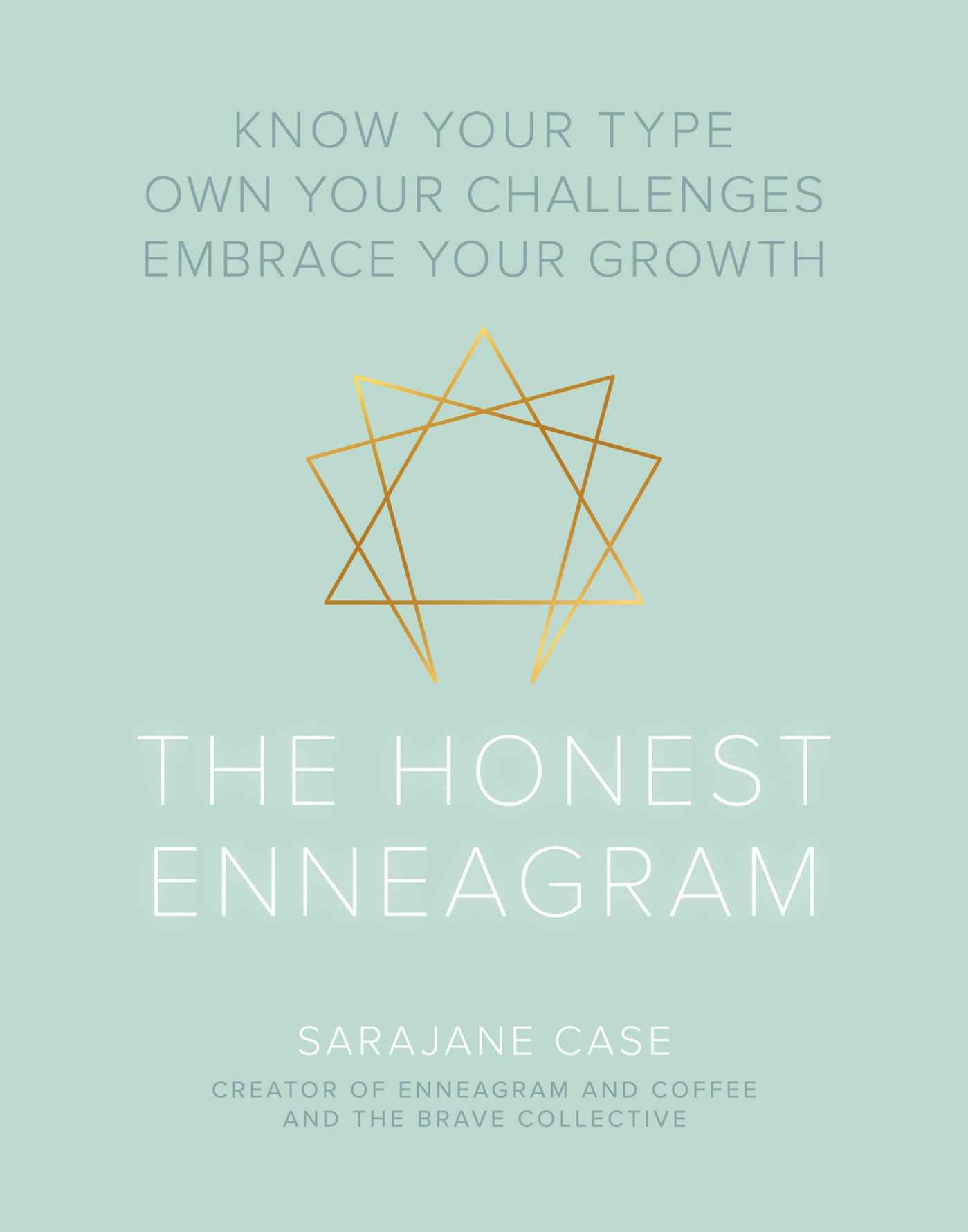 The Honest Enneagram by Sarajane Case