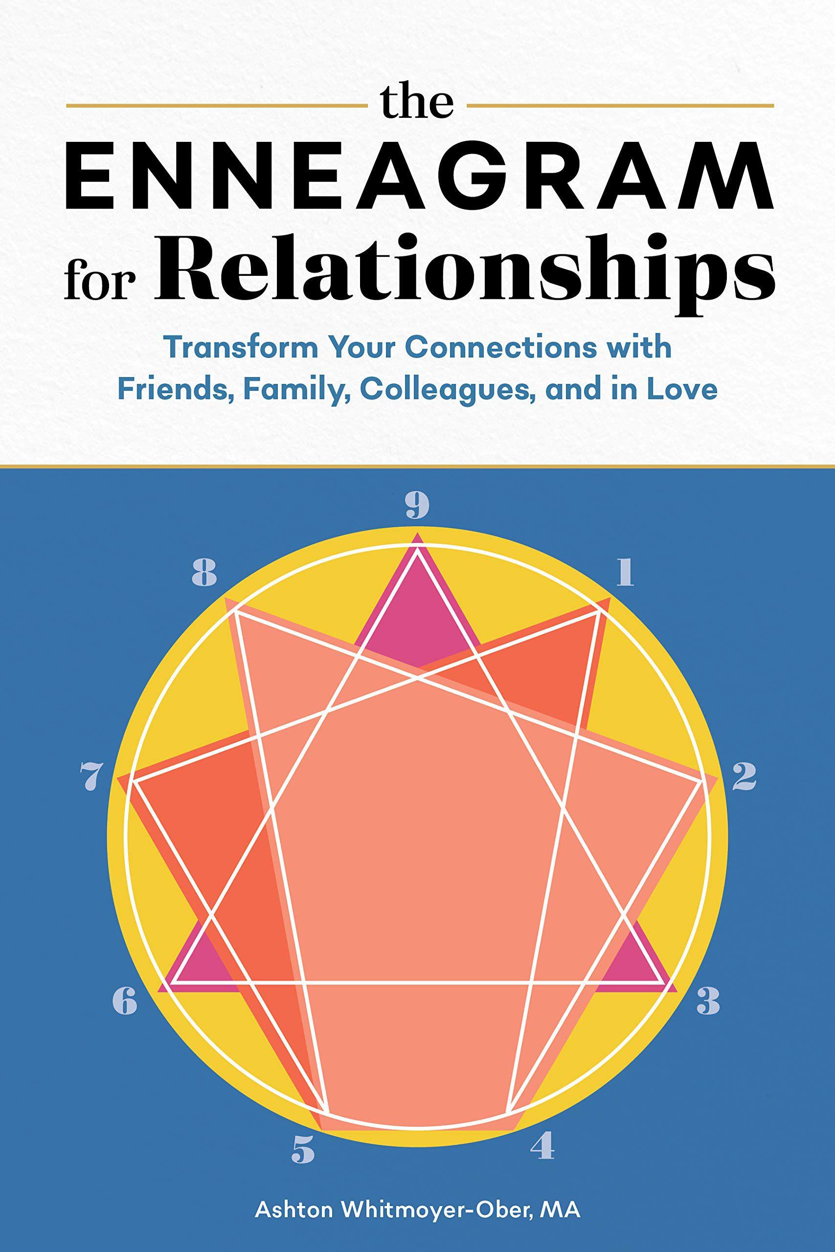 O Eneagrama para Relacionamentos de Ashton Whitmoyer-Ober