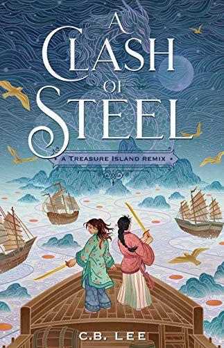 A Clash of Steel A Treasure Island Remix book cover