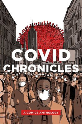 Book Cover of COVID Chronicles, edited by Kendra Boileau and Rich Johnson