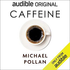 Audible cover of Caffeine