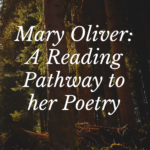 Map of Mary Oliver: A Reading Pathway