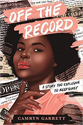 Off the Record by Camryn Garrett cover