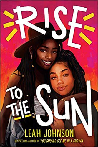 Rise to the Sun by Leah Johnson cover