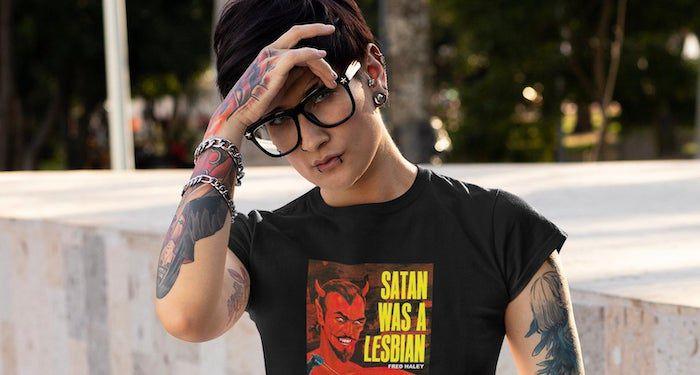 Satan was a Lesbian t-shirt
