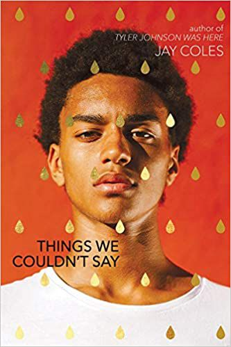 Things We Couldn't Say by Jay Coles cover