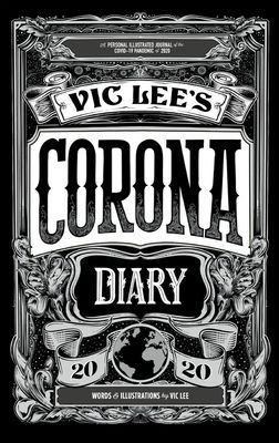 Book Cover of Vic Lee's Corona Diary by Vic Lee