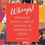 Whoops! Romance Novels About Waking Up Married in Vegas