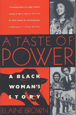 A Taste of Power: A Black Woman's Story by Elaine Brown book cover