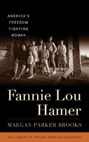 Fannie Lou Hamer: America's Freedom Fighting Woman by Maegan Parker Brooks book cover