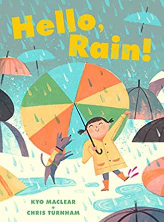 Cover of Hello, Rain! by MacLear