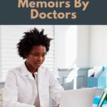 memoirs by doctors