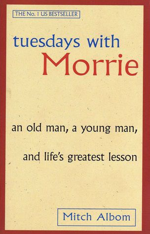 Tuesdays With Morrie Book Cover