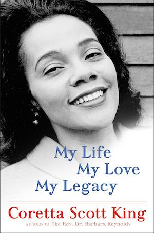 My Life, My Love, My Legacy by Coretta Scott King book cover