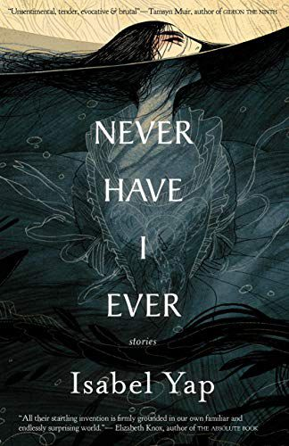 cover of Never Have I Ever by Isabel Yap