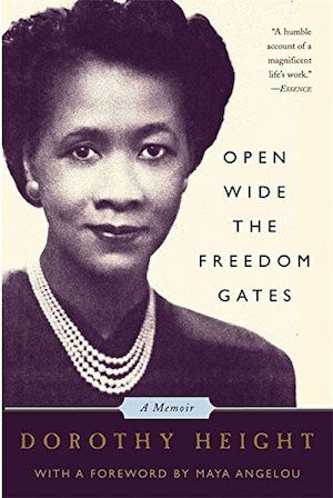 Open Wide the Freedom Gates: A Memoir by Dorothy Height book cover