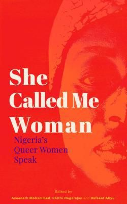 Cover of She Called Me Woman by Azeenarh Mohammed