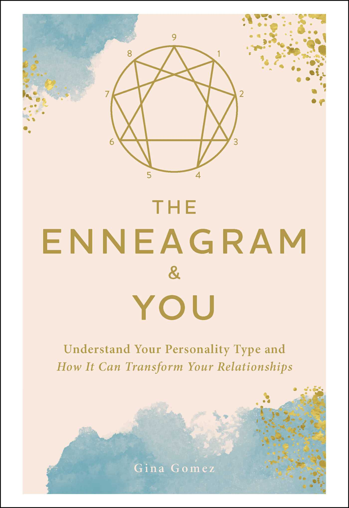 The Enneagram and You by Gina Gomez