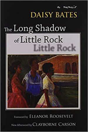 The Long Shadow of Little Rock: A Memoir by Daisy Bates book cover