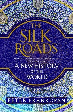 book cover of the silk roads by peter frankopan