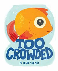 Cover of Too Crowded by Podesta