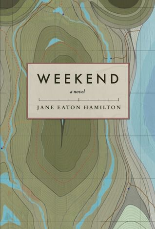 Cover of Weekend by Jane Eaton Hamilton