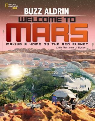 welcome to mars making a home on the red planet book cover
