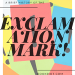 A Brief History of the Exclamation Mark