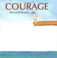 Courage by Bernard Waber