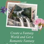 Create a Fantasy World and Get a Romantic Fantasy Series Recommendation