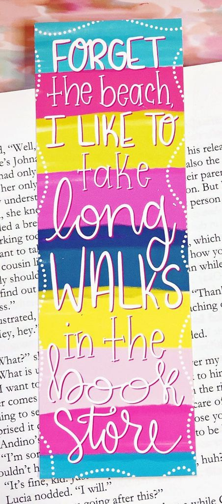 Forget the Beach, I Like to Take Long Walks in the Bookstore Funny Bookmark
