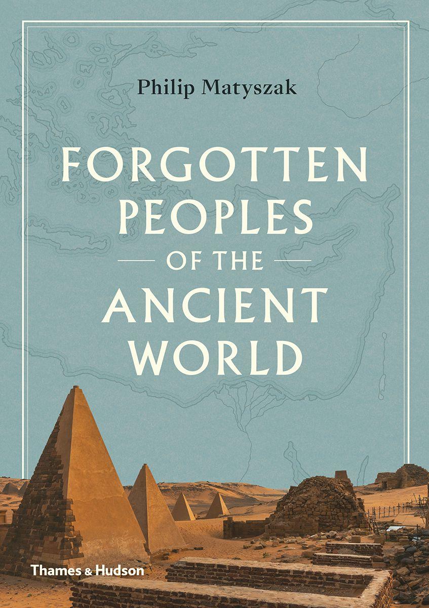 Forgotten Peoples by Matyszak