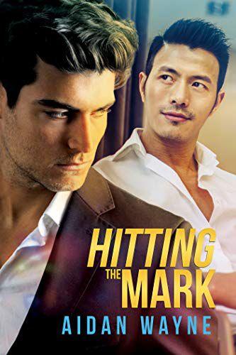 Hitting The Mark by Aidan Wayne
