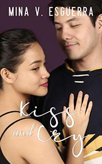 KISS AND CRY by Mina V Esguerra cover