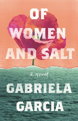 cover image of Of Women and Salt by Gabriel Garcia