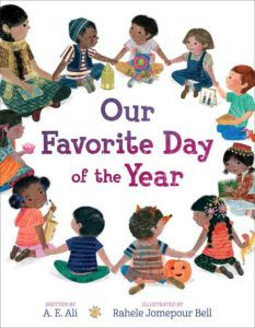 Our Favorite Day of the Year by A. E. Ali, illustrated by Rahele Jomepour Bell cover