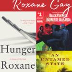 Roxane Gay reading pathway