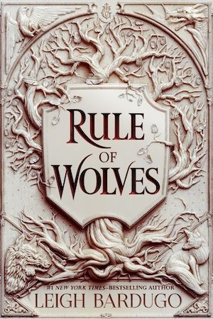 cover image of Rule of Wolves by Leigh Bardugo