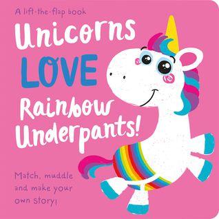 Unicorns LOVE Rainbow Underpants cover
