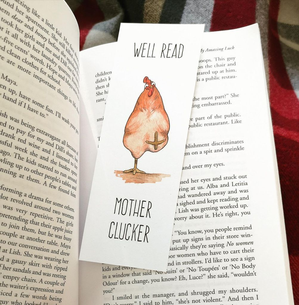Well Read Mother Clucker Funny Bookmark