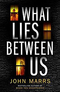 What Lies Between Us cover
