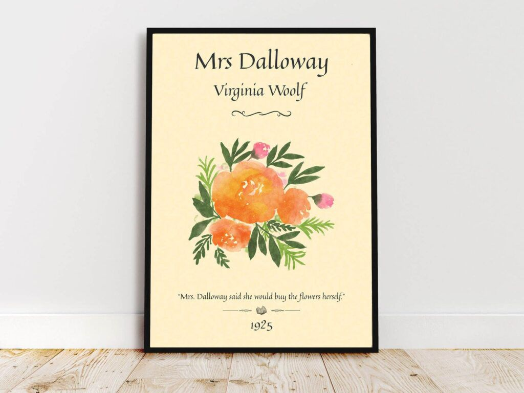 "framed art print: Mrs Dalloway - Virginia Woolf - ""Mrs Dalloway said she would buy the flowers herself."" 1925"