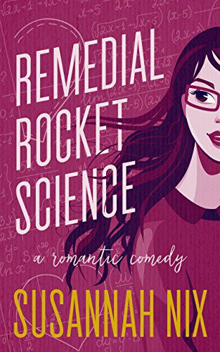 cover image Remedial Rocket Science by Susannah Nix