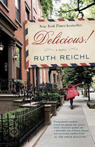 Delicious! A Novel