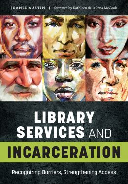 Library Services and Incarceration by Jeanie Austin