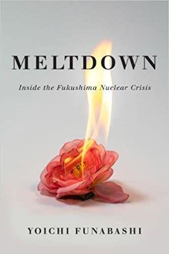 Meltdown: Inside the Fukushima Nuclear Crisis by Yoichi Funabashi cover